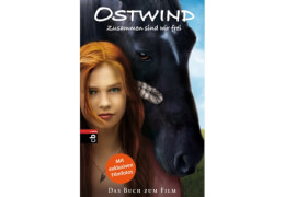 Ostwind: Zusammen sind wir frei - Das Buch zum Film, Gebundenes Buch, 160 Seiten, ab 10 Jahren