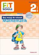 Tessloff FiT FÜR DIE SCHULE: Das musst du wissen! Mathematik 2. Klasse
